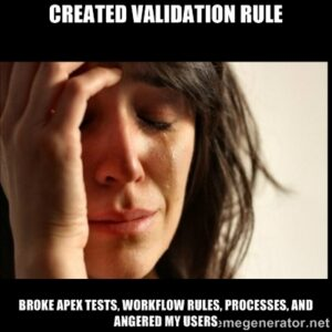 Cons of Salesforce Validation Rules